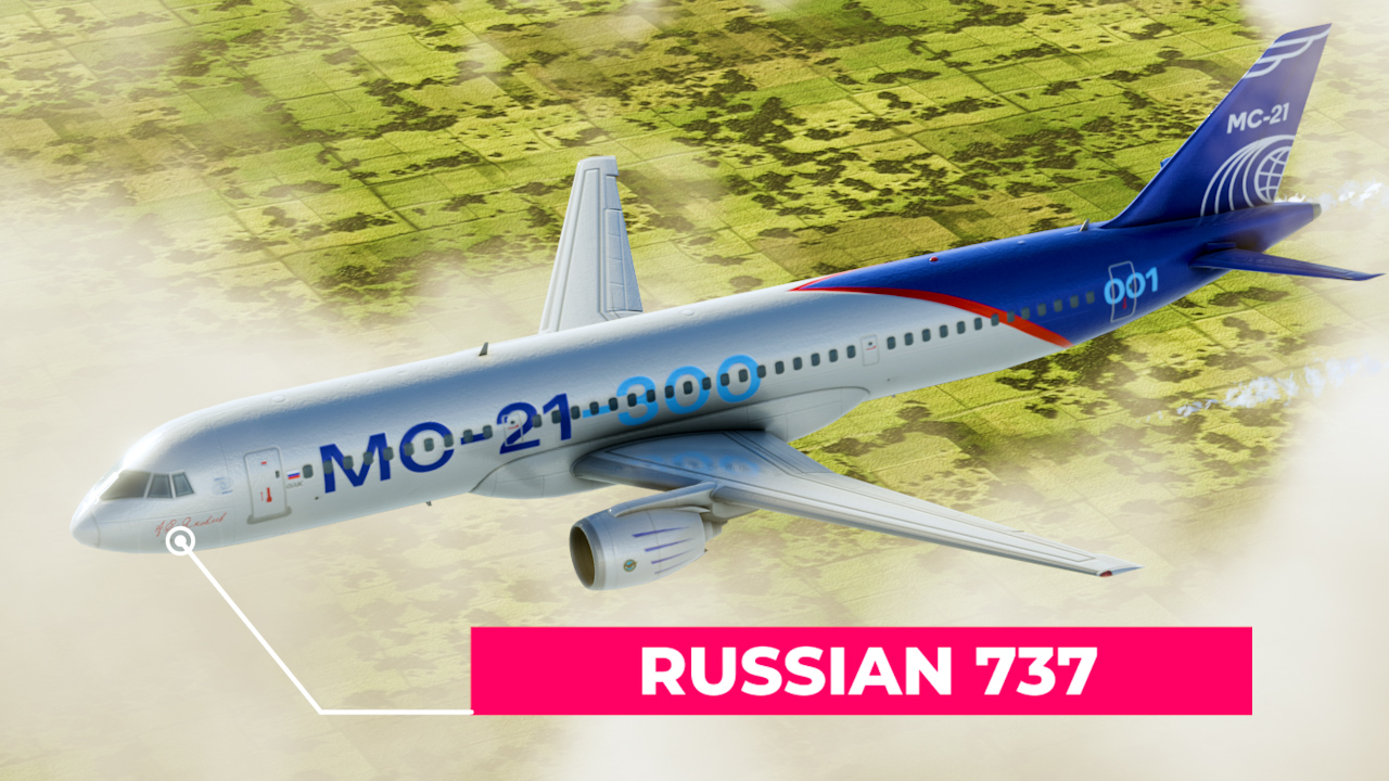 The MC-21: A Russian A320 and 737